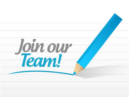 our: join our team sign illustration design over a white background