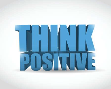 affirmative: think positive sign illustration design over a white background Illustration