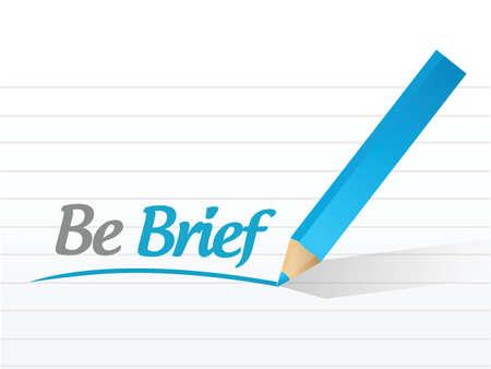 brief: be brief message illustration design over a white background