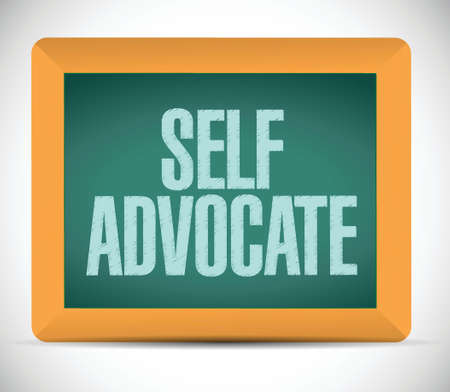 advocacy: self advocate message illustration design over a white background