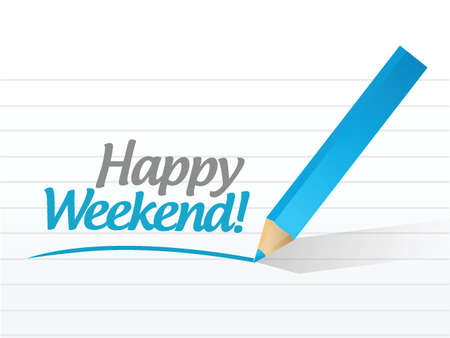 saturday: happy weekend message illustration design over a white background