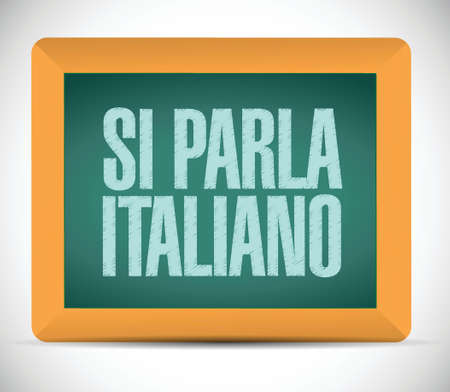 spoken: italian is spoken. sign message illustration design over a white background Illustration