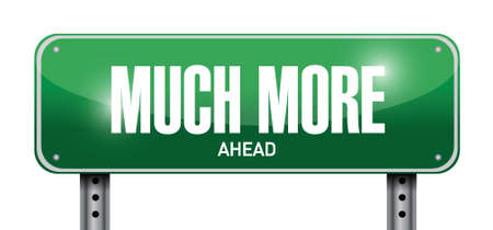 much more ahead signpost illustration design over a white background