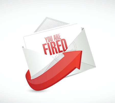 you are fired: you are fired message mail illustration design over a white background Illustration