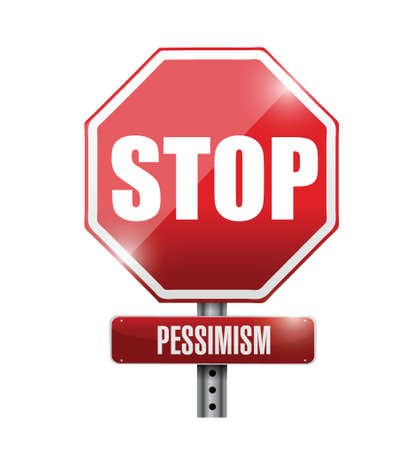 stop pessimism signpost illustration design over a white background Ilustração