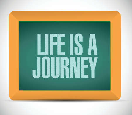 life is good: life is a journey message illustration design over a white background