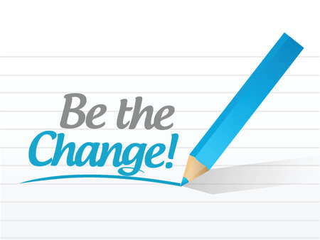 be: be the change message illustration design over a white background Illustration