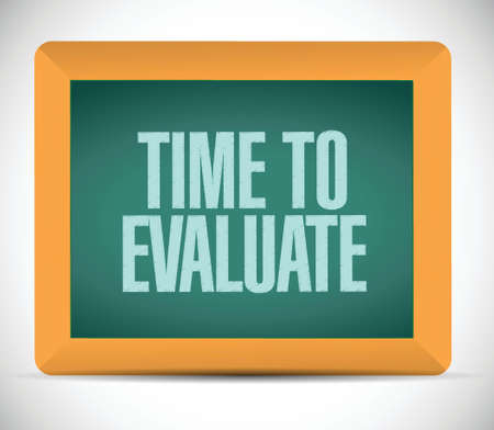 evaluate: time to evaluate message illustration design over a white background