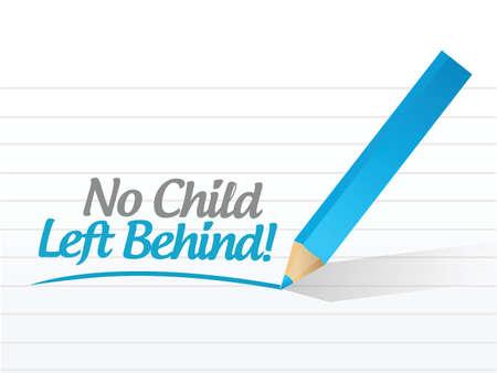 no child left behind message illustration design over a white background