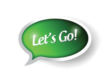 lets go message sign illustration design over a white background