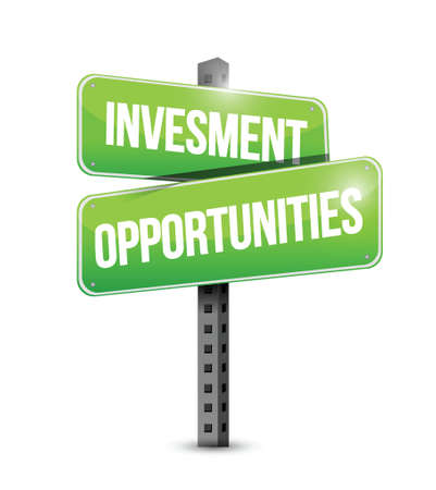 investment opportunities sign illustration design over a white background