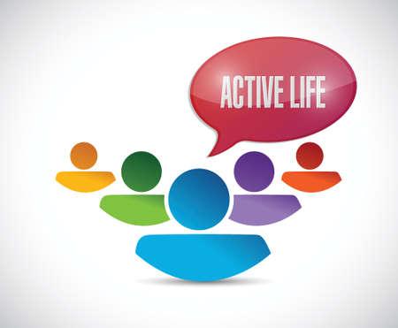 active life: teamwork active life sign illustration design over a white background Illustration