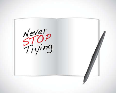 motivating: never stop trying message illustration design over a white background
