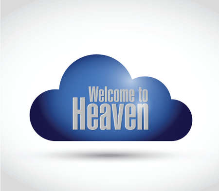 welcome to heaven cloud sign illustration design over a white background