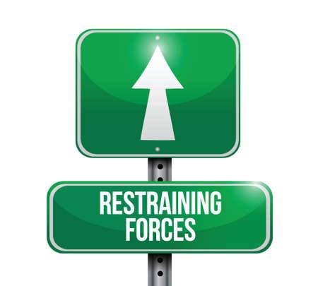 restraining: restraining forces street sign illustration design over a white background Illustration
