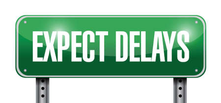 postpone: expect delays sign illustration design over a white background Illustration