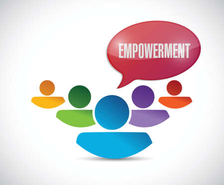 empowerment teamwork message illustration design over a white background