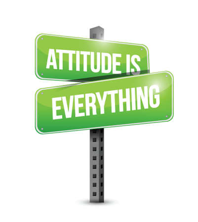 good and bad: attitude is everything sign illustration design over a white background Illustration