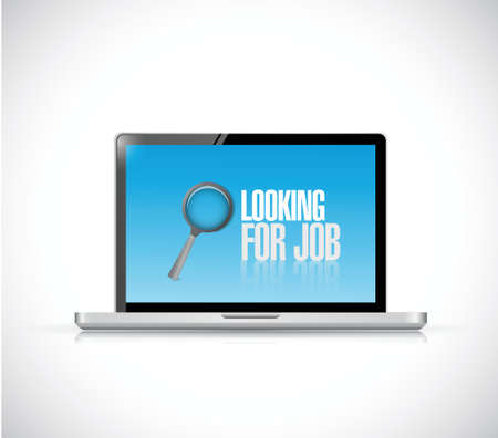 injunction: computer looking for a job sign illustration design over a white background