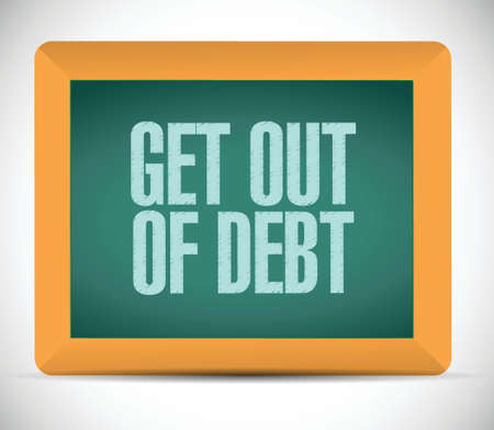 get out: get out of debt message illustration design over a white background