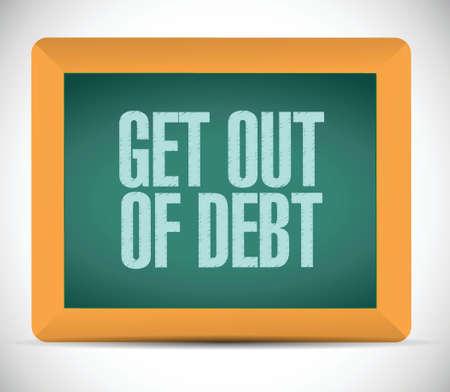 get out of debt message illustration design over a white background