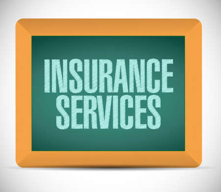 insurance services message on board. illustration design over a white background