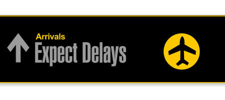 airport sign. expect delays illustration design over a white background Stock Photo