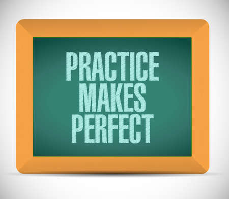 practice makes perfect message illustration design over a white background illustration