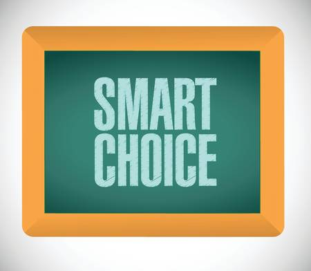 logon: smart choice message bubble on board illustration design over a white background