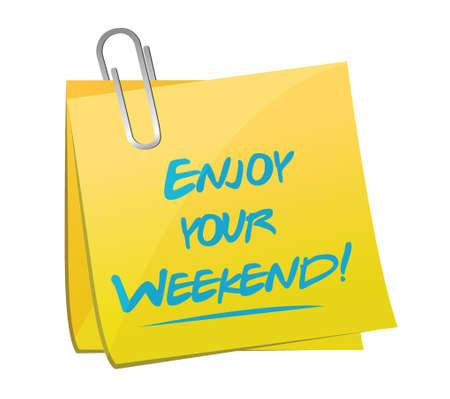 bonne aventure: profiter de votre week-end conception mémo illustration sur un fond blanc