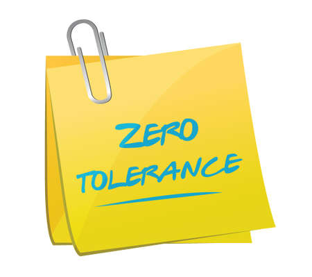 zero tolerance memo illustration design over a white background Vector