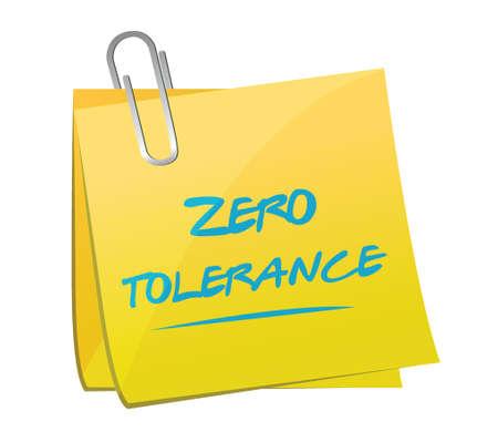 note of exclamation: zero tolerance memo illustration design over a white background Illustration