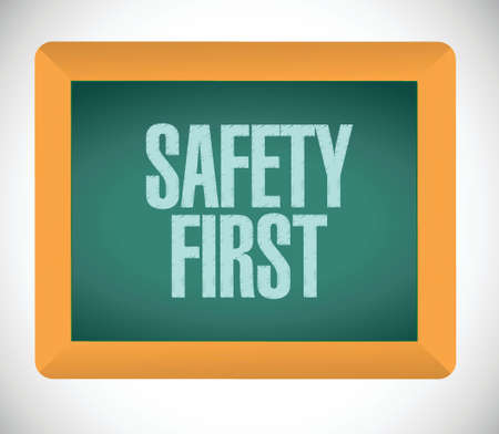 safety first: safety first message board illustration design over a white background