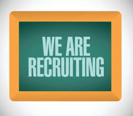 recruiting: we are recruiting message on board illustration design over a white background Illustration