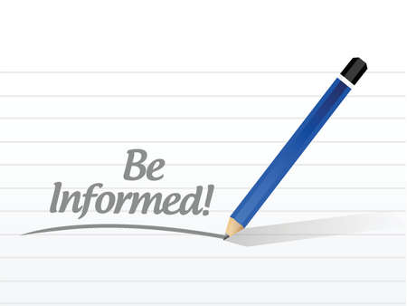 be: be informed message illustration design over a white background