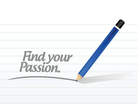 dedicate: find your passion message illustration design over a white background