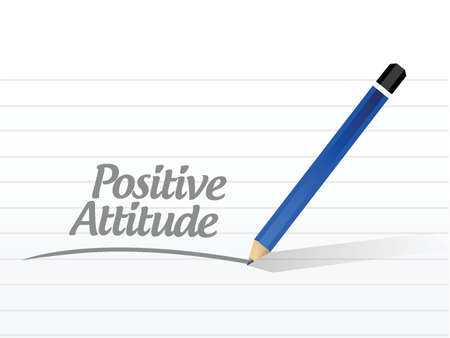 positive attitude message illustration design over a white background Vector