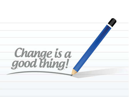 self development: change is a good thing message illustration design over a white background Illustration