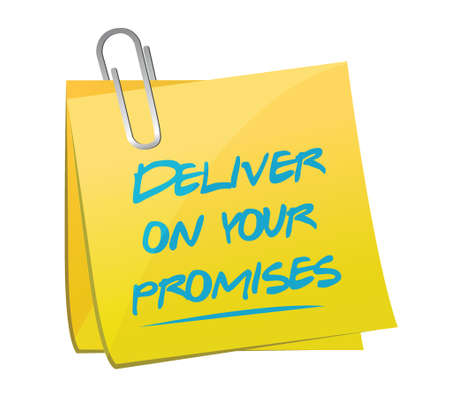 deliver on your promises illustration design over a white background