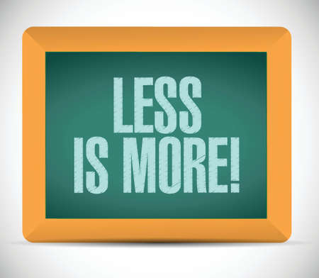 less: less is more message illustration design over a white background Illustration