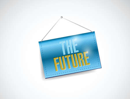 the future hanging banner illustration design over a white background