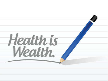 health is wealth message illustration design over a white background