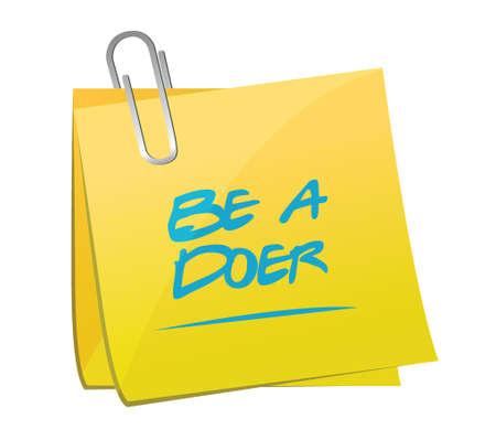 be a doer memo illustration design over a white background Vector