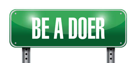 you can do it: be a doer sign illustration design over a white background