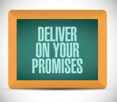 deliver on your promises message on board. illustration design over a white background Stock fotó