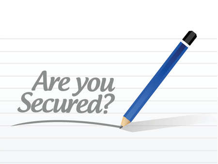 are you secured message illustration design over a white background