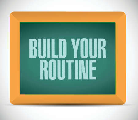 regularly: build your routine message illustration design over a white background