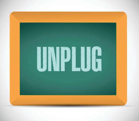 unplug sign message illustration design over a white background Illustration