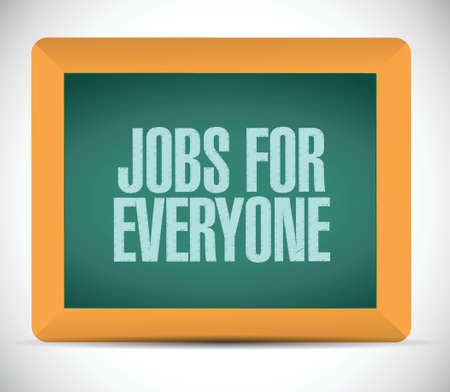 everyone: jobs for everyone message illustration design over a white background