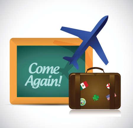 come back: come again travel sign illustration design over a white background